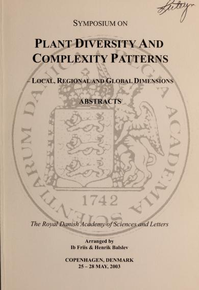 Symposium on Plant Diversity and Complexity Patterns by Symposium on Plant Diversity and Complexity Patterns (2003 Copenhagen, Denmark)