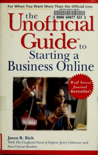 Cover of: The unofficial guide to starting a business online | Jason R. Rich