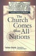 The Church Comes from All Nations by Martin Luther