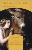 The Golden Ass or, the Metamorphoses by Apuleius