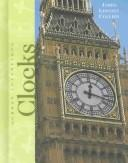 Clocks (Great Inventions) by James Lincoln Collier