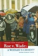 Roe V. Wade by Susan Dudley Gold