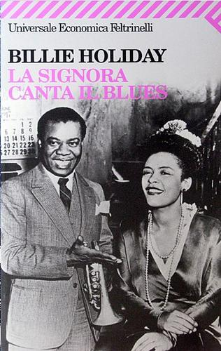 Billie Holiday: La signora canta il blues by Billie Holiday, Luciano Federighi