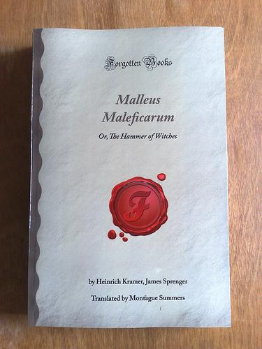 Malleus Maleficarum by Heinrich Kramer, James Sprenger