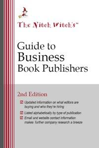 The Nitch Witch's Guide to Business Book Publishers by Mary Ellen Waszak