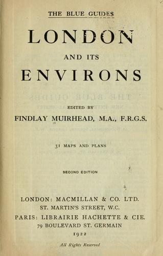 London and its environs by Findlay Muirhead