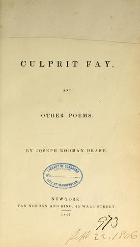 The culprit fay, and other poems by Joseph Rodman Drake