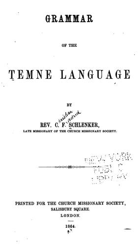 Grammar of the Temne language by Christian Frederick Schlenker