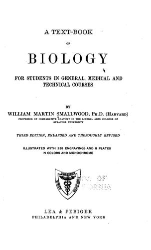 A text-book of biology for students in general, medical and technical courses by W. M. Smallwood