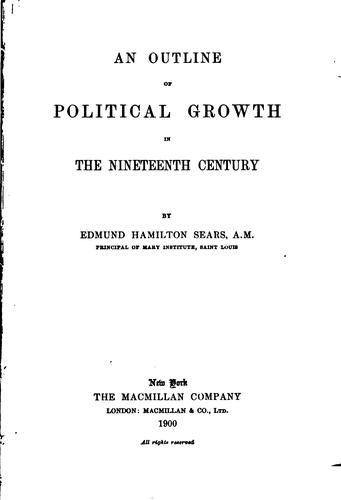 An outline of political growth in the nineteenth century