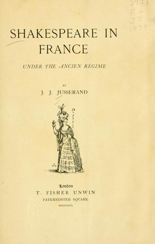 Shakespeare in France under the ancien régime