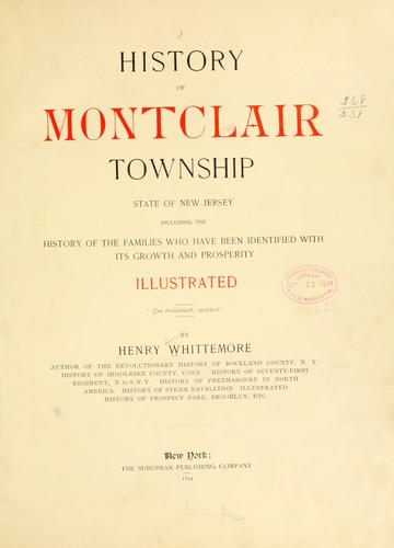 History of Montclair township by Whittemore, Henry