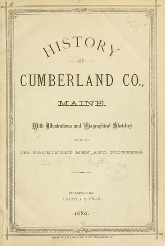 History of Cumberland Co., Maine by W. W. Clayton