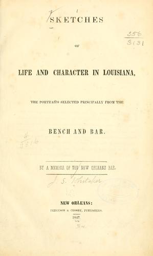Sketches of life and character in Louisiana