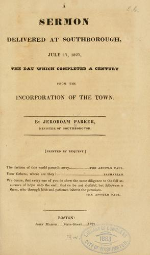 A sermon delivered at Southborough, July 17, 1827 by Jeroboam Parker