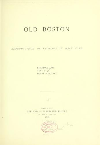 Old Boston by Henry Robertson Blaney