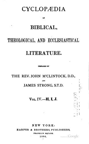Cyclopædia of Biblical, theological, and ecclesiastical literature by McClintock, John