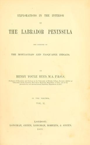 Explorations in the interior of the Labrador peninsula