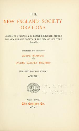 The New England society orations by Cephas Brainerd