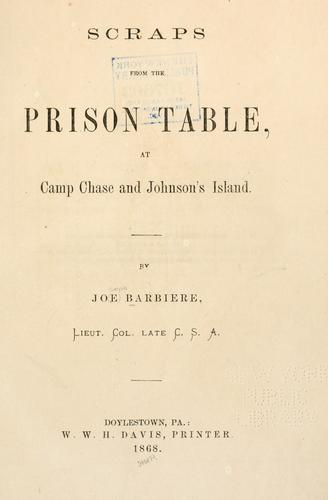 Scraps from the prison table by Joseph Barbière