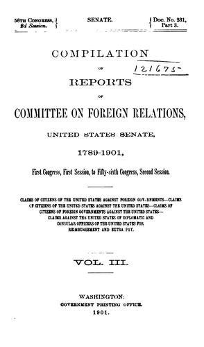 Compilation of reports of Committee … 1789-1901, First Congress, first session, to Fifty-sixth Congress, second session …