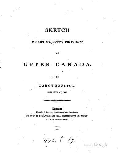 Sketch of His Majesty's province of Upper Canada by D'Arcy Boulton