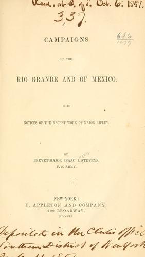 Campaigns of the Rio Grande and of Mexico.