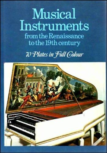 Musical instruments from the Renaissance to the 19th century by Sergio Paganelli