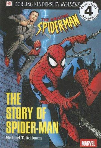 The Story of Spider-Man by Michael Teitelbaum