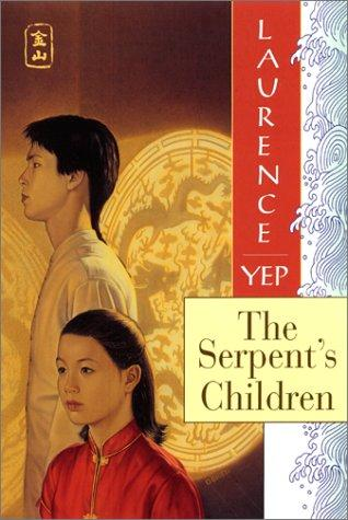 The Serpent's Children (Golden Mountain Chronicles)
