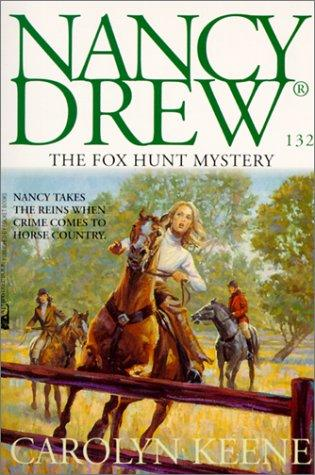 Fox Hunt Mystery (Nancy Drew) by Carolyn Keene