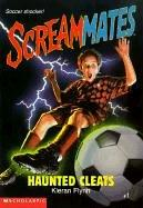 Haunted Cleats (Screammates) by Kieran Flynn