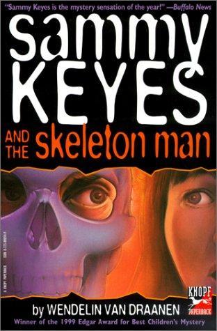 Sammy Keyes and the Skeleton Man (Yearling Books)