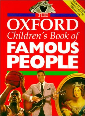 Oxford Children's Book of Famous People by Ed Oxford