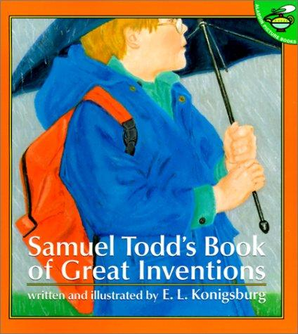 Samuel Todd's Book of Great Inventions by E.L. Konigsbirg
