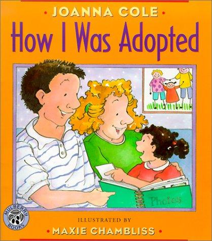 How I Was Adopted by Joanna Cole