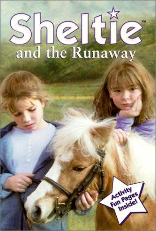 Sheltie and the Runaway (Sheltie!)