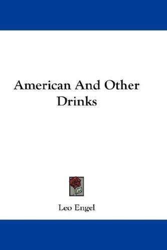 American And Other Drinks