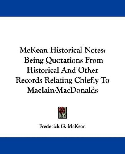 McKean Historical Notes by Frederick G. McKean