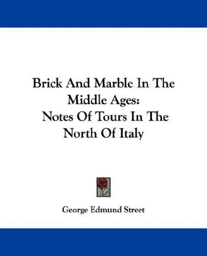 Brick And Marble In The Middle Ages
