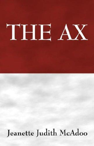 THE AX by Jeanette Judith McAdoo
