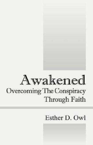 Awakened by Esther, D Owl