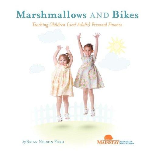 Marshmallows and Bikes by Brian Nelson Ford