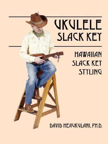 Ukulele Slack Key by David Heaukulani PhD