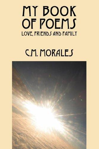 My Book of Poems by C M Morales