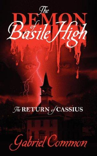 The Demon of Basile High by Gabriel Common
