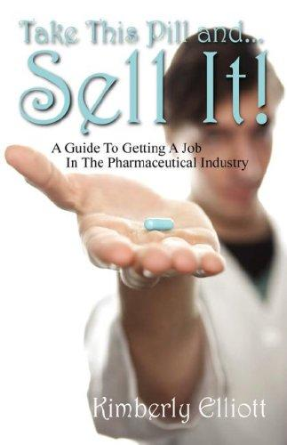 Take This Pill and... Sell It! by Kimberly Elliott