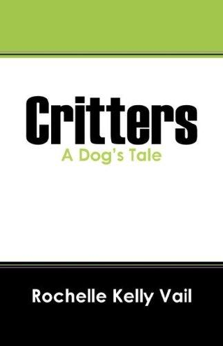Critters by Rochelle Kelly Vail