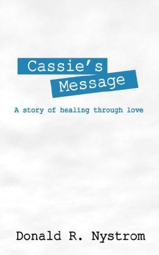 Cassie's Message by Donald R Nystrom