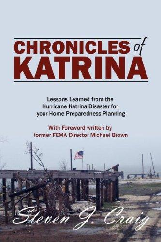 Chronicles of Katrina by Steven J Craig CEM